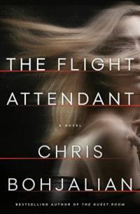 "Courtesy Phoenix Books Find out about the flight attendant who woke up in a hotel next to a dead man, in ""The Flight Attendant."""